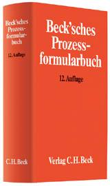 Becksches Prozessformularbuch, 13. Auflage 2016