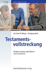 Testamentsvollstreckung, 2. Auflage 2014